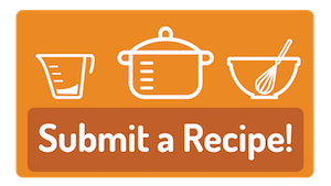 Click here to submit your favorite recipes!